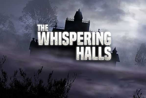 The Whispering Halls
