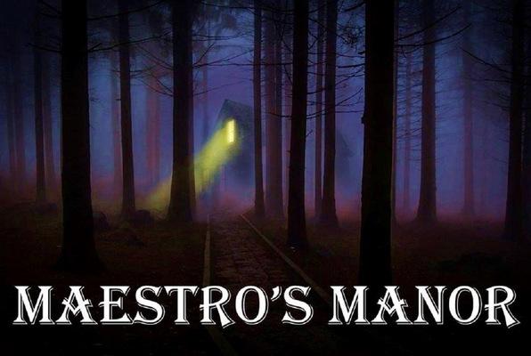 The Maestro's Manor