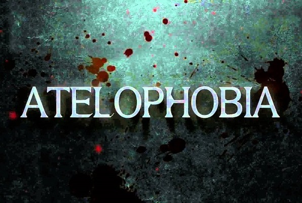 The Atelophobia