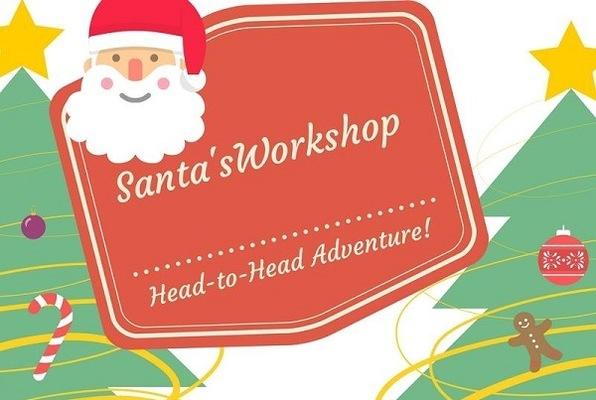Santa's Workshop Head-to-Head Adventure